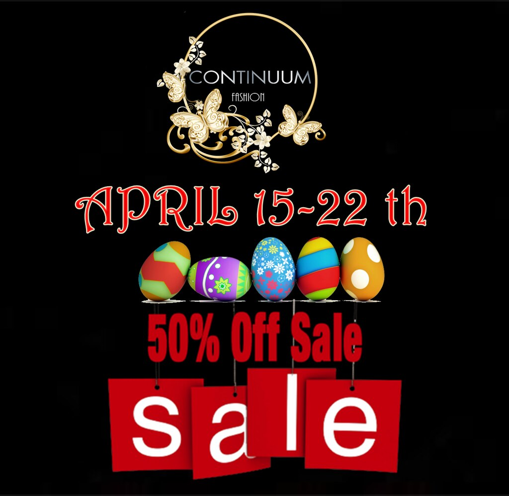 Easter Sale Continuum Fashion April 15 – 22