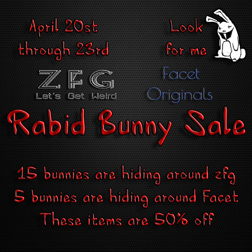 Rabid Bunny Sale @ ZFG & Facet!