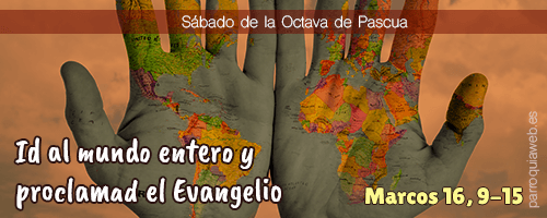 Marcos 16, 9-15 - Parroquia San Pedro Apóstol (Málaga)