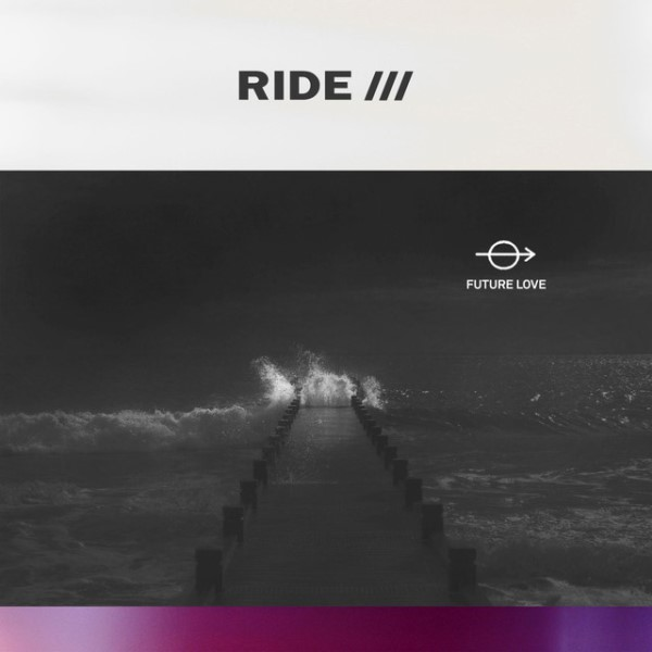 Ride - Future Love