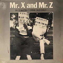 MR. X AND MR. Z:MR. X AND MR. Z DRINK OLD GOLD(JACKET A)