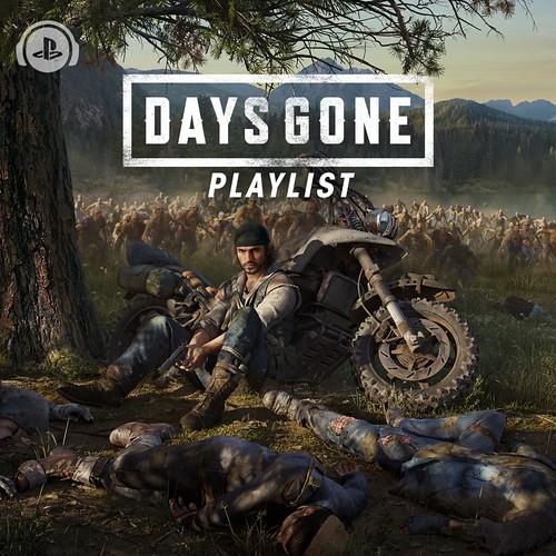 Days Gone Playlist