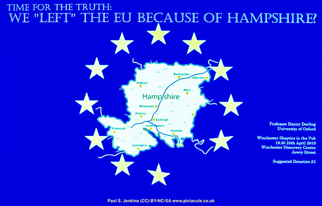 Prof Danny Dorling -- Time for the truth: We 'left' the EU because of Hampshire -- Winchester Skeptics