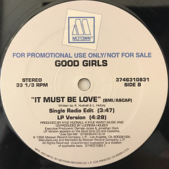 THE GOOD GIRLS:IT MUST BE LOVE(LABEL SIDE-B)