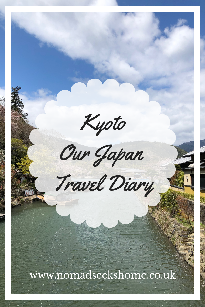 Kyoto: Our Japan Travel Diary