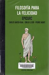 Epicuro, Filosofía para la felicidad