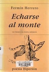 Fermín Herrero, Echarse al monte