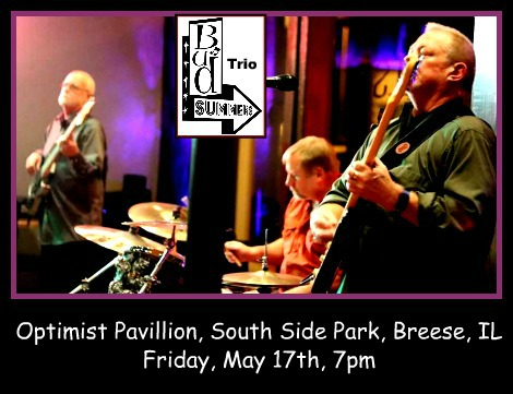 Bud Summers Trio 5-17-19