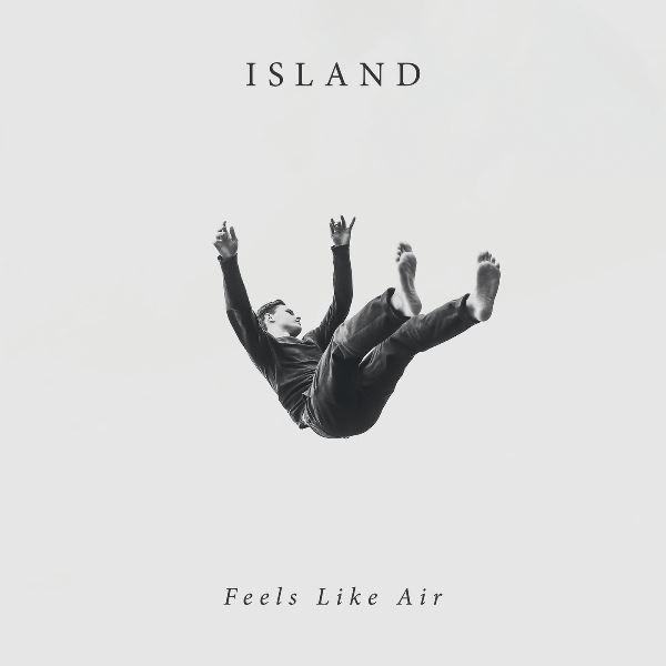 ISLAND - Feels Like Air