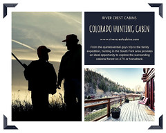 South fork colorado hunting cabin at River crest cabins