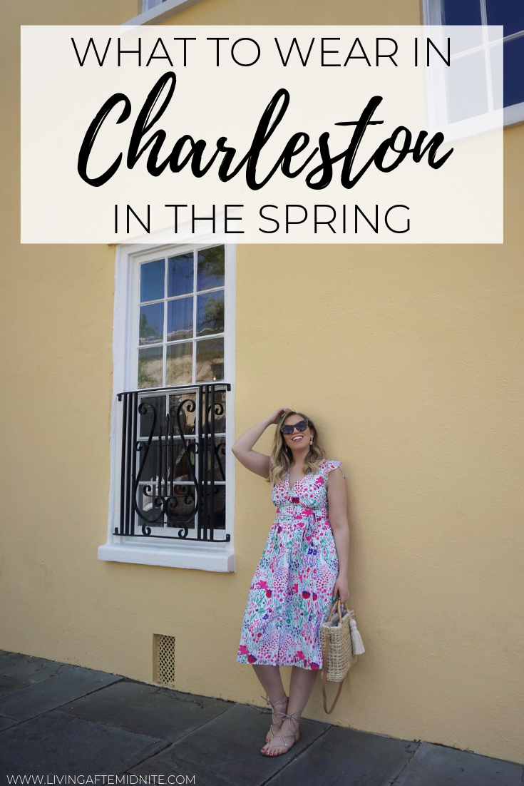 What to Wear in Charleston in the Spring | Charleston Packing List | Spring in Charleston | Best Outfits to Wear in Charleston | What I Packed for Charleston