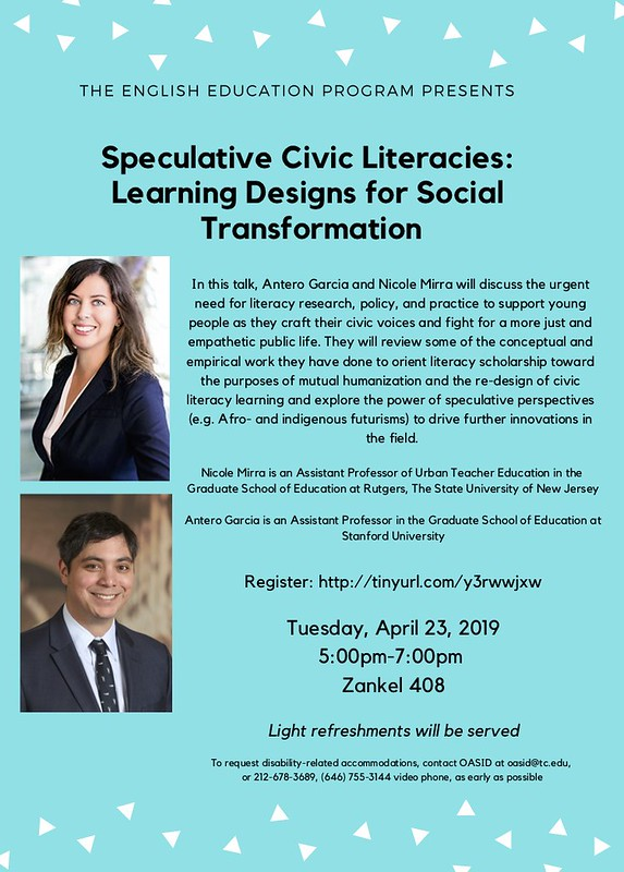 Flyer for April 23rd Nicole Mirra and Antero Garcia Doctoral Student Event 2