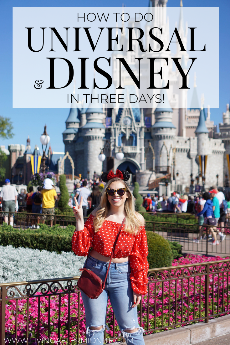 How to do Universal and Disney in Three Days | Disney Travel Guide | Walt Disney World Guide | Universal Orlando Travel Guide | What to Do in Disney | Disney World Tips and Tricks