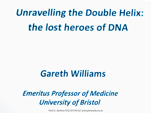 Unravelling the Double Helix - Prof. Gareth Williams - Winchester Skeptics