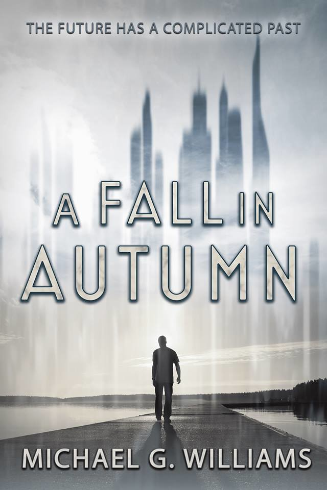 Michael G Williams A Fall In Autumn LGBTQ Detective Sci-Fi