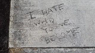 I hate who youve become