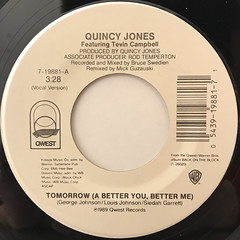 QUINCY JONES FEATURING TEVIN CAMPBELL:TOMORROW(A BETTER YOU, BETTER ME)(LABEL SIDE-A)