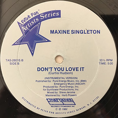 MAXINE SINGLETON:DON'T YOU LOVE IT(LABEL SIDE-B)