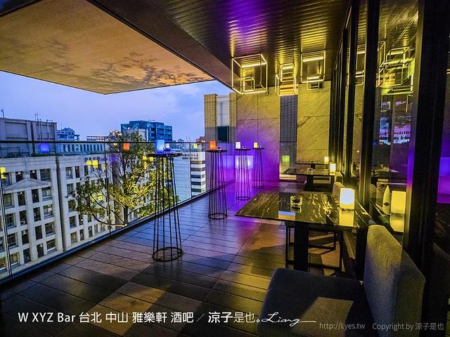 W XYZ Bar 台北 中山 雅樂軒 酒吧 1