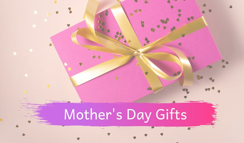 mothers day gifts 2019
