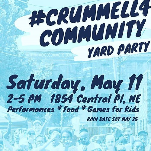 Crummell4Community Yard Party in Ivy City Tomorrow