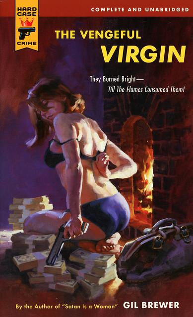 Hard Case Crime - Gil Brewer - The Vengeful Virgin