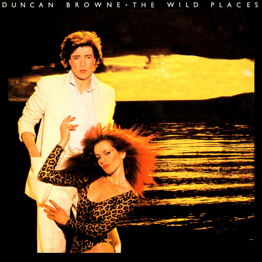 Duncan Browne - The Wild Places