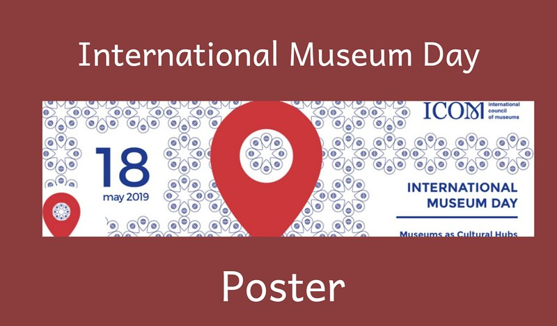 International Museum Day Poster 2019