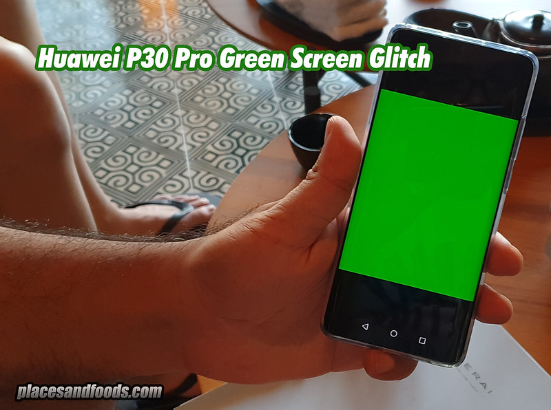 huawei p30 pro green screen