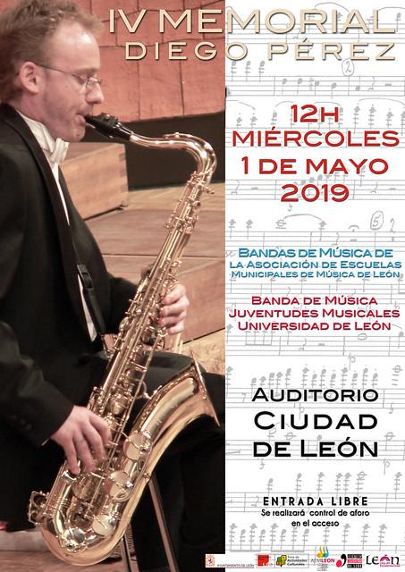 """IV MEMORIAL """"DIEGO PÉREZ"""" - BANDAS DE MÚSICA DE AEMLEÓN & BANDA DE MÚSICA JUVENTUDES MUSICALES-UNIVERSIDAD DE LEÓN - 12H MIÉRCOLES 1 DE MAYO´19 - AUDITORIO CIUDAD DE LEÓN"""