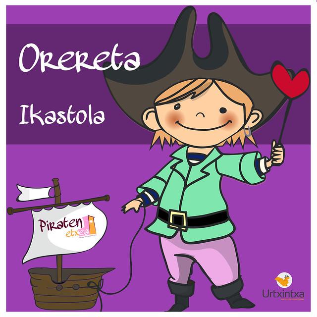 Pirata egonaldia- Orereta ikastola 2019.05.14-2019.05.15