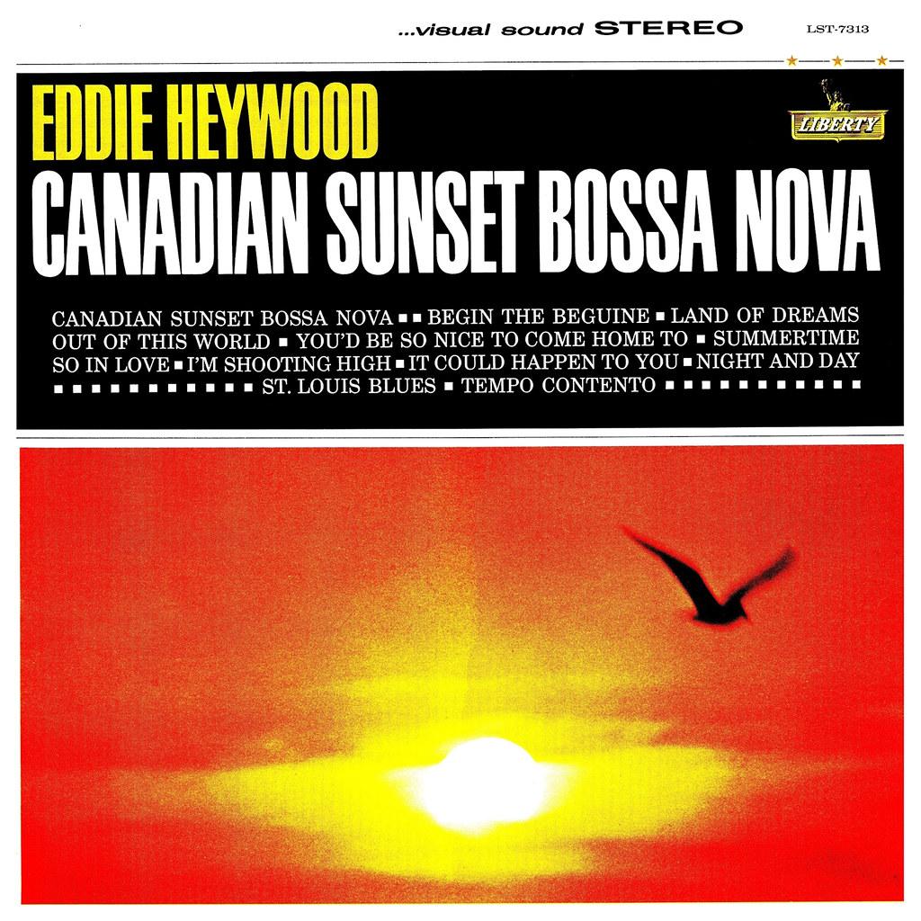 Eddie Heywood - Canadian Sunset Bossa Nova
