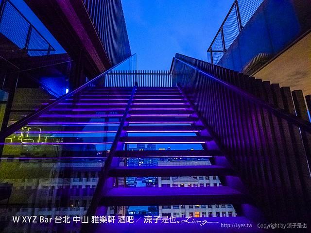 W XYZ Bar 台北 中山 雅樂軒 酒吧 33