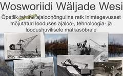 Fosforiidimatk / Phosphate rock mining in Estonia