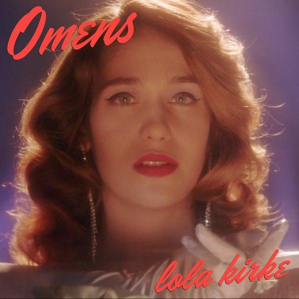 Lola Kirke - Omens