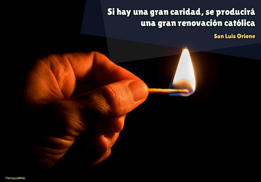 Si hay una gran caridad, se producirá una gran renovación católica - San Luis Orione