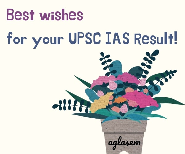 Best Wishes for UPSC IAS Result 2019
