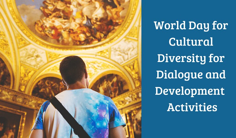 world day for culture diversity for dialogue and development activities 2019