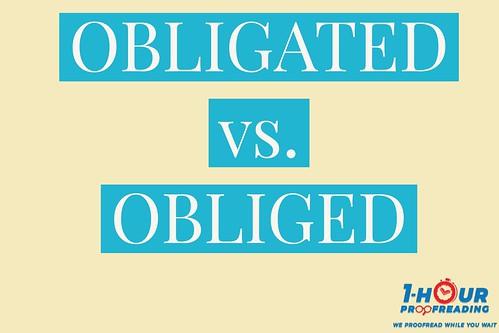 Obligated Obliged