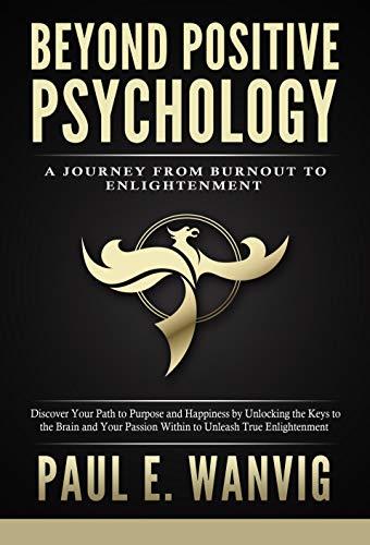Beyond Positive Psychology