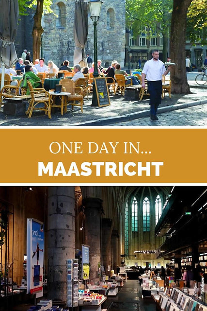 One day in Maastricht, The Netherlands | Your Dutch Guide