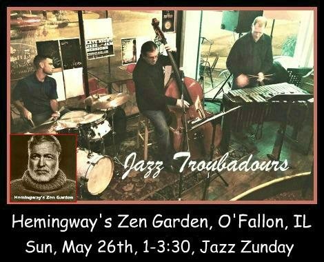 Jazz Troubadours 5-26-19