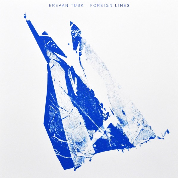 Erevan Tusk - Foreign Lines