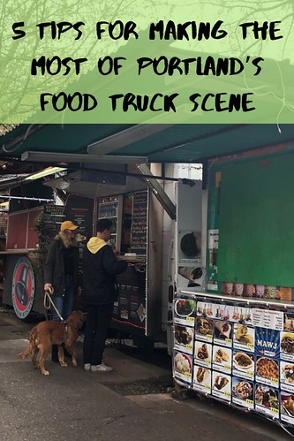 5 Tips for Making the Most of Portland's Food Truck Scene