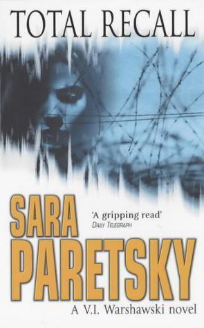 Sara Paretsky, Total Recall
