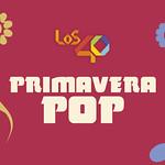 LOS40 Primavera Pop 2019