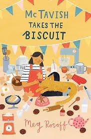 Meg Rosoff, McTavish Takes the Biscuit