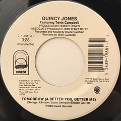 QUINCY JONES FEATURING TEVIN CAMPBELL:TOMORROW(A BETTER YOU, BETTER ME)(LABEL SIDE-B)