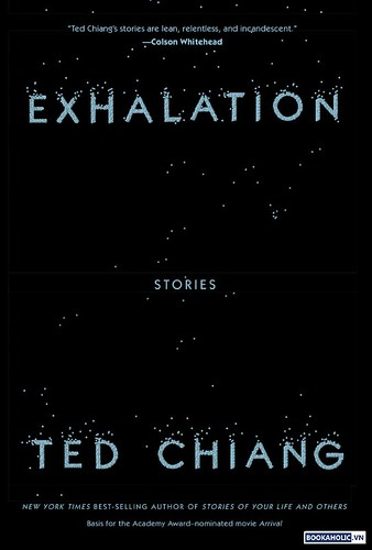 Exhalation Stories by Ted Chiang