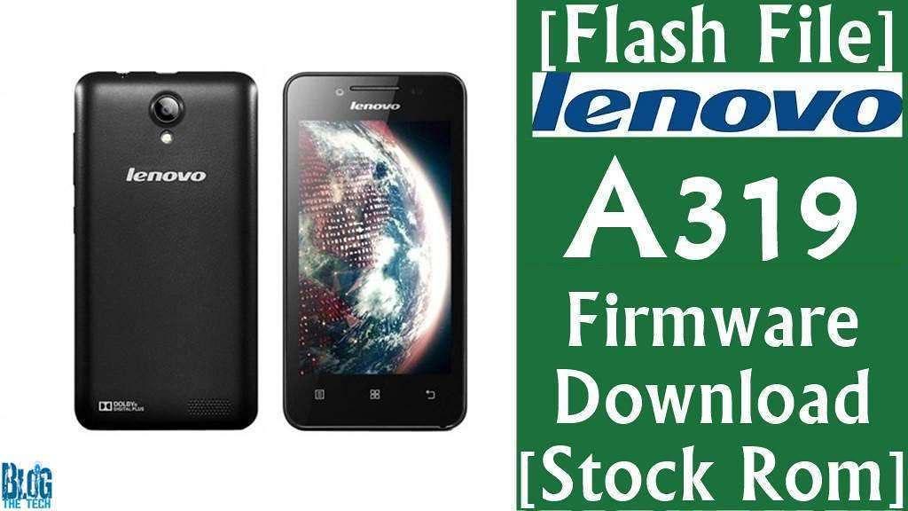 [Flash File] Lenovo A319 Firmware Download [Stock Rom]
